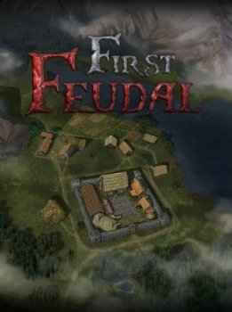 First Feudal (2021/RePack) PC