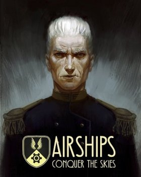 Airships: Conquer the Skies (2018/Лицензия) PC