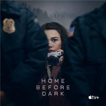 Домой засветло / Домой до темноты / Home Before Dark [02x01-08 из 10] (2021) WEBRip 1080p | Gears Media
