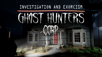 Ghost Hunters Corp [v 2021.07.30   Early Access] (2021) PC   RePack от Pioneer