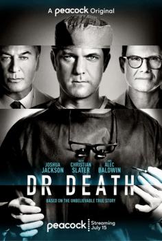 Плохой доктор / Доктор Смерть / Dr. Death [S01] (2021) WEBRip | TVShows