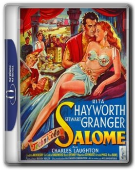 Саломея / Salome (1953) BDRip 720p от ExKinoRay | P