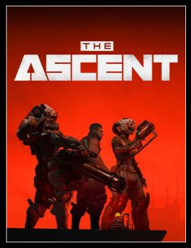 The Ascent [Build 7106737 + DLCs] (2021) PC | RePack от Chovka