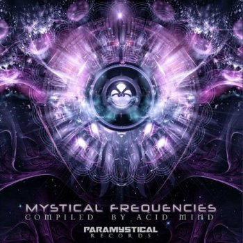VA - Mystical Frequencies [Compiled By AcIdMiNd] (2017) MP3