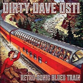 Dirty Dave Osti - Retro-Sonic Blues Train (2021) MP3