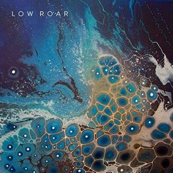 Low Roar - Maybe Tomorrow (2021) MP3